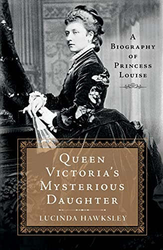 9781250059321: Queen Victoria's Mysterious Daughter: A Biography of Princess Louise