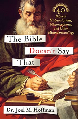 9781250059482: The Bible Doesn't Say That: 40 Biblical Mistranslations, Misconceptions, and Other Misunderstandings