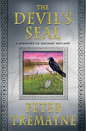 9781250059727: The Devil's Seal: A Mystery of Ancient Ireland (Mysteries of Ancient Ireland)