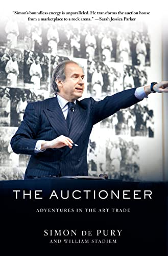 9781250059789: The Auctioneer: Adventures in the Art Trade
