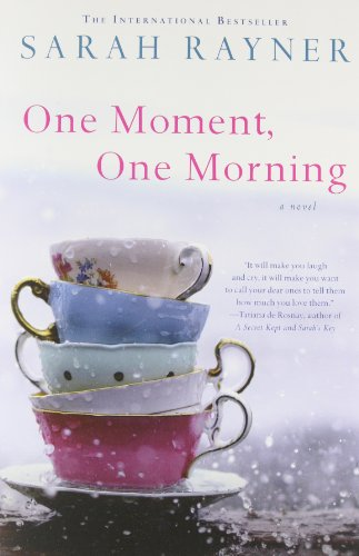9781250059840: One Moment, One Morning: A Novel