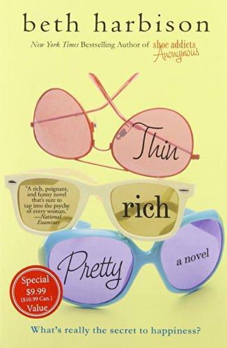 9781250059864: Thin, Rich, Pretty: A Novel