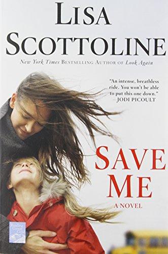 9781250059888: Save Me