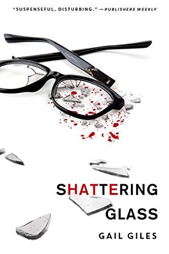 9781250060006: Shattering Glass