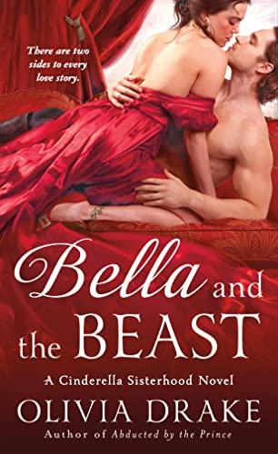 Bella and the Beast (Cinderella Sisterhood): Drake, Olivia