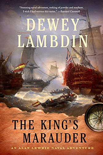 The King's Marauder: An Alan Lewrie Naval Adventure (Paperback): Dewey Lambdin