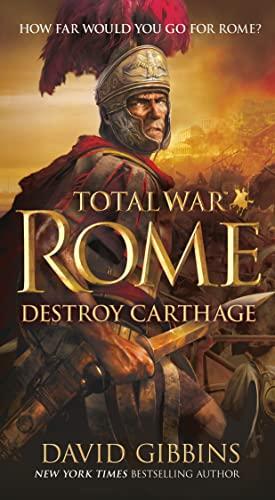 9781250060488: Total War Rome: Destroy Carthage
