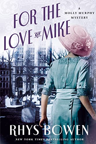 9781250060501: For the Love of Mike: A Molly Murphy Mystery (Molly Murphy Mysteries)