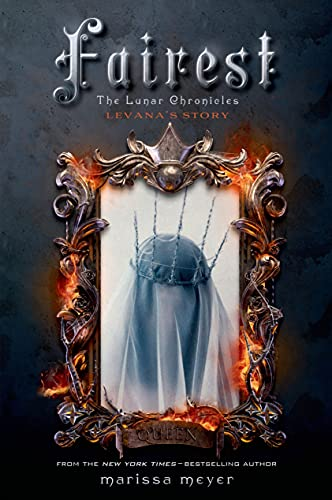 9781250060556: Fairest: The Lunar Chronicles: Levana's Story