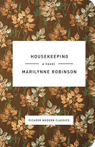 9781250060655: Housekeeping: A Novel (Picador Modern Classics)