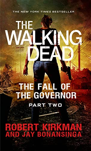 9781250060716: The Walking Dead: The Fall of the Governor: Part Two (The Walking Dead Series)
