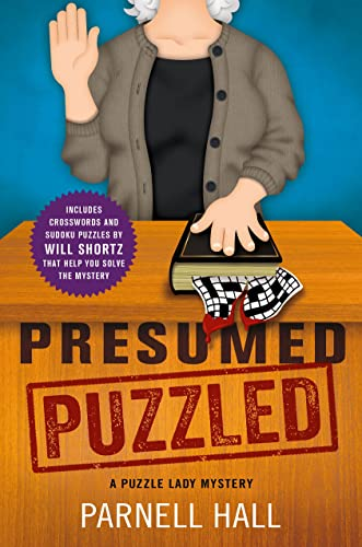 Presumed Puzzled (Puzzle Lady Mysteries): Hall, Parnell