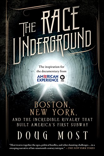 9781250061355: The Race Underground: Boston, New York, and the Incredible Rivalry That Built America's First Subway