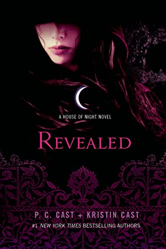 Revealed: A House of Night Novel (House of Night Novels): Cast, P. C.; Cast, Kristin