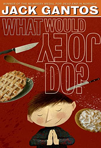 9781250061690: What Would Joey Do? (Joey Pigza)