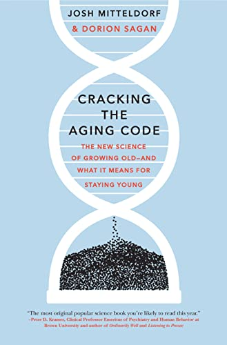 9781250061706: Cracking the Aging Code: The New Science of Growing Old - And What It Means for Staying Young