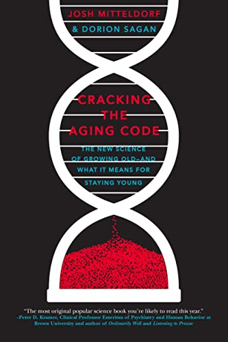 9781250061713: Cracking the Aging Code: The New Science of Growing Old - And What It Means for Staying Young