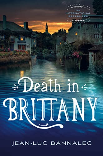 Death in Brittany: A Mystery: Bannalec, Jean-Luc