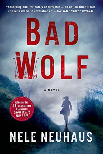 9781250062086: Bad Wolf (Pia Kirchhoff and Oliver Von Bodenstein)