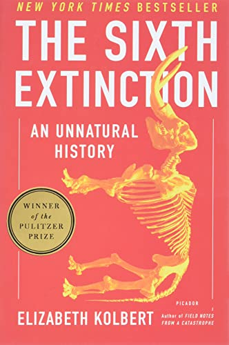 The Sixth Extinction: An Unnatural History: Elizabeth Kolbert