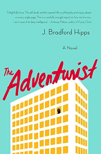 9781250062239: The Adventurist: A Novel