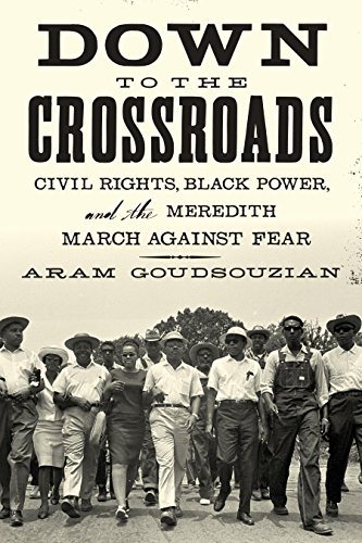 9781250062284: Down to the Crossroads: Civil Rights, Black Power, and the Meredith March Against Fear
