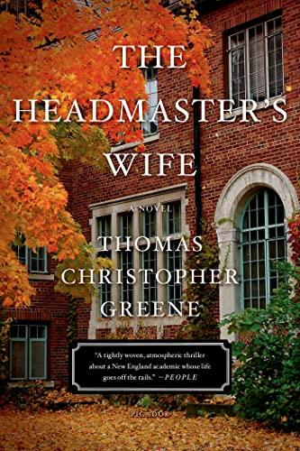 The Headmaster's Wife: Greene, Thomas Christopher; Haddam, Jane