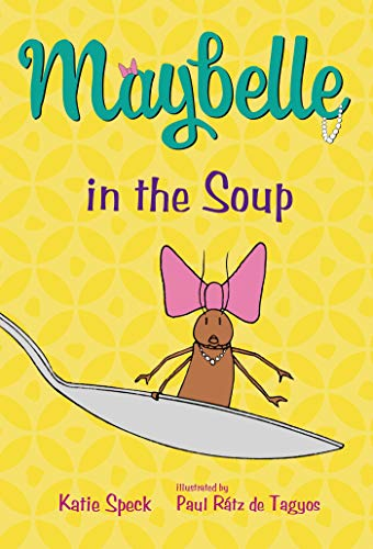 9781250062758: Maybelle in the Soup