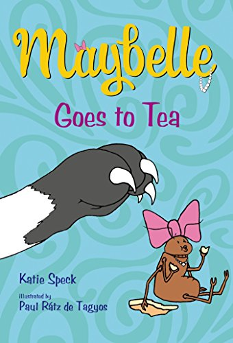 9781250062765: Maybelle Goes to Tea
