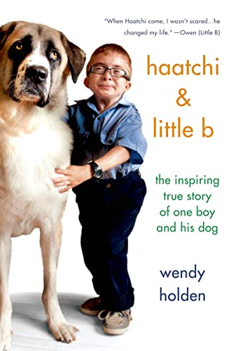 9781250063182: Haatchi & Little B: The Inspiring True Story of One Boy and His Dog