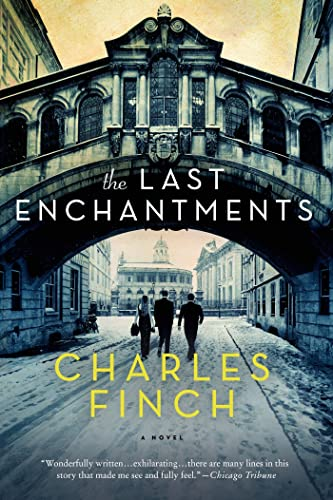 The Last Enchantments: A Novel: Finch, Charles