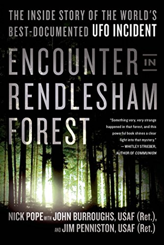 9781250063311: Encounter in Rendlesham Forest: The Inside Story of the World's Best-Documented UFO Incident