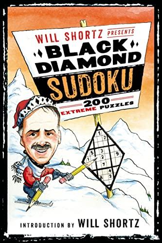 9781250063427: Will Shortz Presents Black Diamond Sudoku: 200 Extreme Puzzles