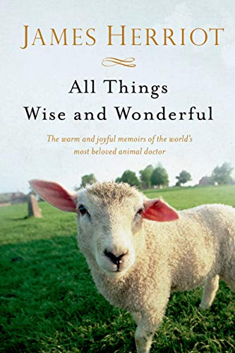 9781250063496: All Things Wise and Wonderful