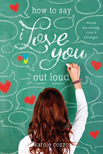 9781250063595: How to Say I Love You Out Loud
