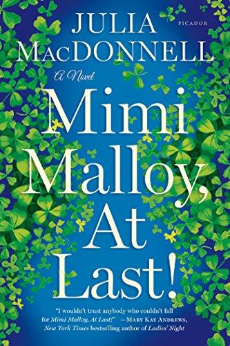 Mimi Malloy, At Last!: A Novel: MacDonnell, Julia