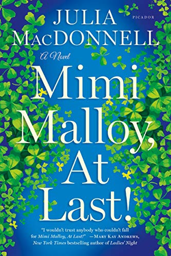 9781250063779: Mimi Malloy, At Last!: A Novel