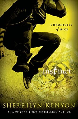 9781250063861: Instinct (Chronicles of Nick)