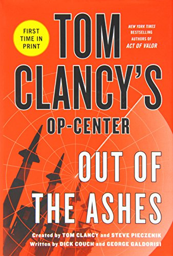 9781250064011: Out of the Ashes (Tom Clancy's Op-Center)
