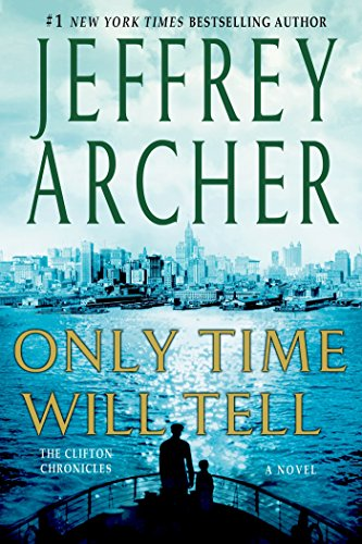 9781250064042: Only Time Will Tell (The Clifton Chronicles)