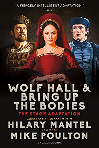 9781250064172: Wolf Hall & Bring Up the Bodies: The Stage Adaptation
