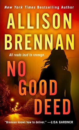 9781250064332: No Good Deed (Lucy Kincaid)