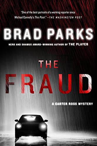 The Fraud (Carter Ross Mysteries): Parks, Brad