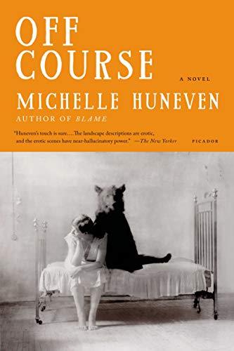 Off Course: Huneven, Michelle