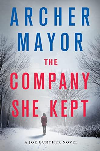 9781250064677: The Company She Kept: A Joe Gunther Novel (Joe Gunther Series)