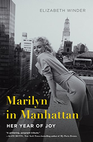 9781250064981: Marilyn in Manhattan