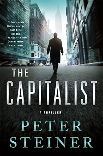 9781250065032: The Capitalist: A Thriller (A Louis Morgon Thriller)