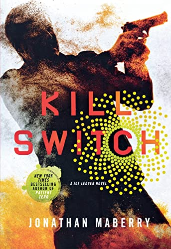 9781250065254: Kill Switch: A Joe Ledger Novel