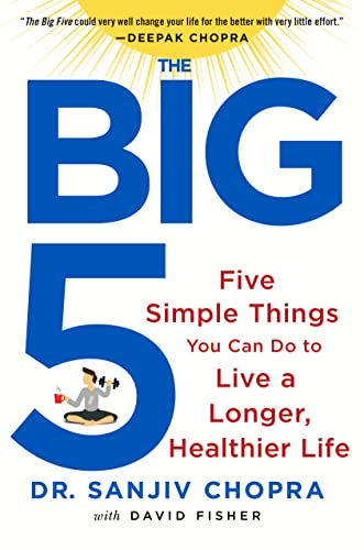 9781250065339: The Big Five: Five Simple Things You Can Do to Live a Longer, Healthier Life