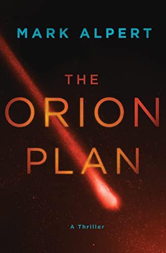 The Orion Plan: A Thriller: Alpert, Mark